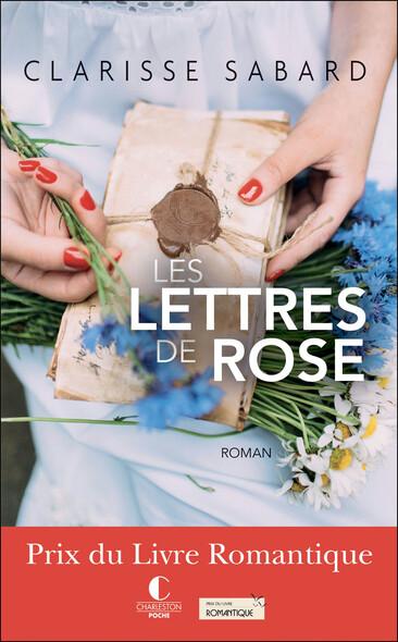 Les Lettres de Rose - Prix du Livre Romantique 2016 : Les Lettres de Rose, T1