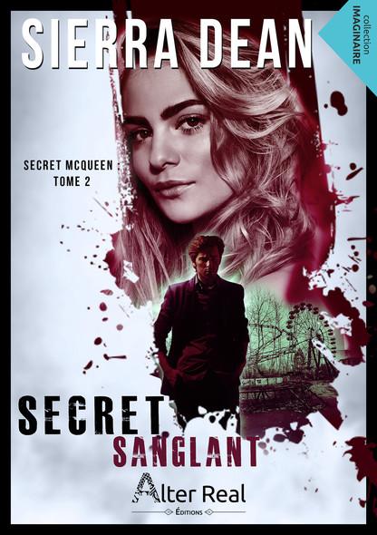 Secret sanglant : Secret McQueen, T2