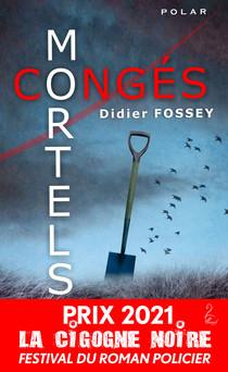 Congés Mortels | Didier Fossey