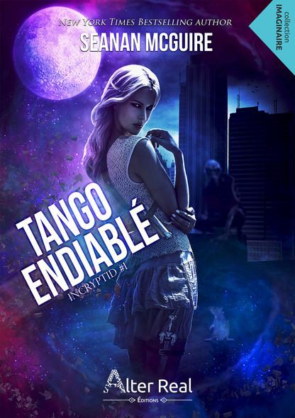 Tango endiablé : InCryptid, T1