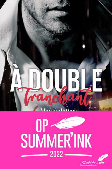 À double tranchant, tome 1 : Manipulations