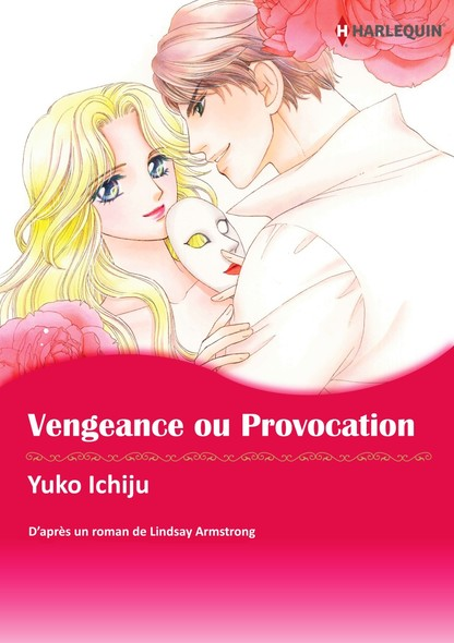 Vengeance ou provocation