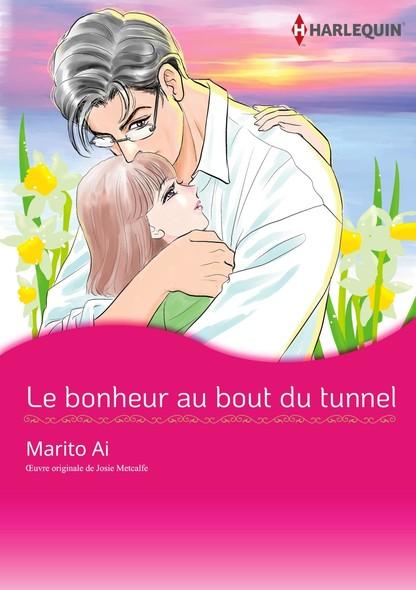 Le bonheur au bout du tunnel