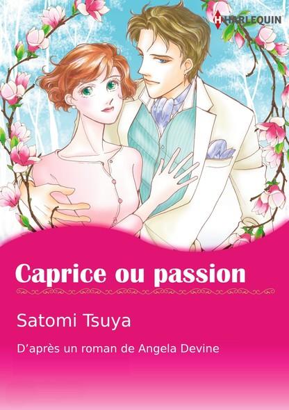 Caprice ou passion