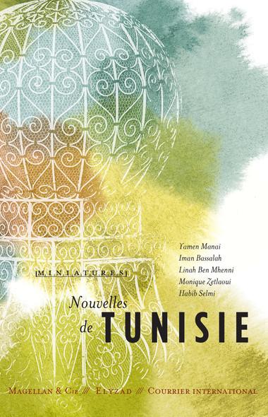 Nouvelles de Tunisie : Récits de voyage