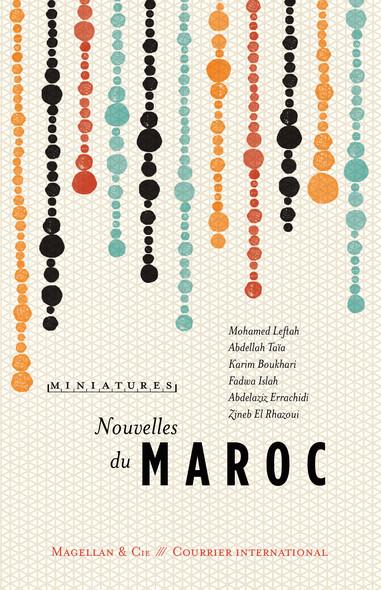 Nouvelles du Maroc : Récits de voyage