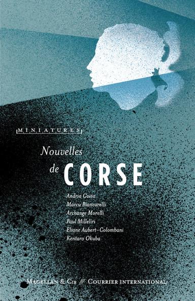 Nouvelles de Corse : Récits de voyage