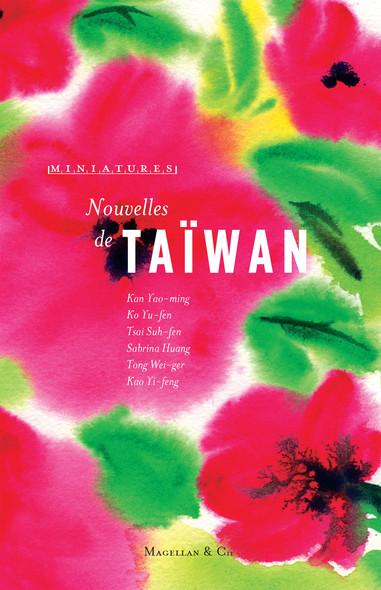 Nouvelles de Taiwan : Récits de voyage