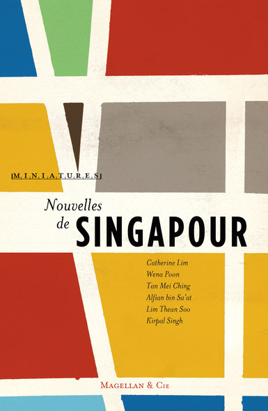 Nouvelles de Singapour : Récits de voyage
