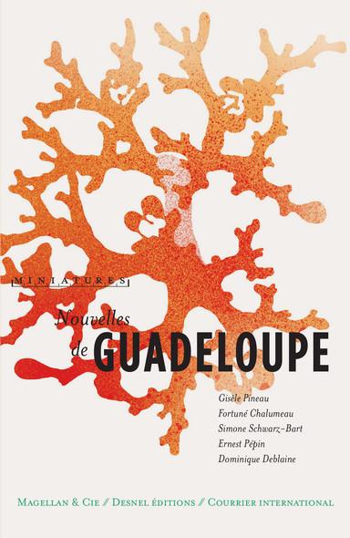 Nouvelles de Guadeloupe : Récits de voyage