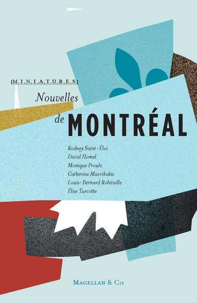 Nouvelles de Montréal : Récits de voyage