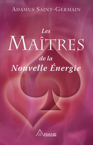 Les Maîtres de la Nouvelle Énergie