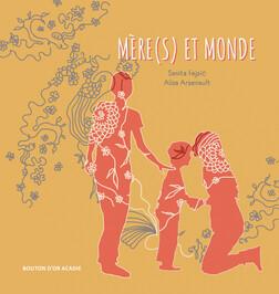 Mère(s) et monde | Sanita Fejzić