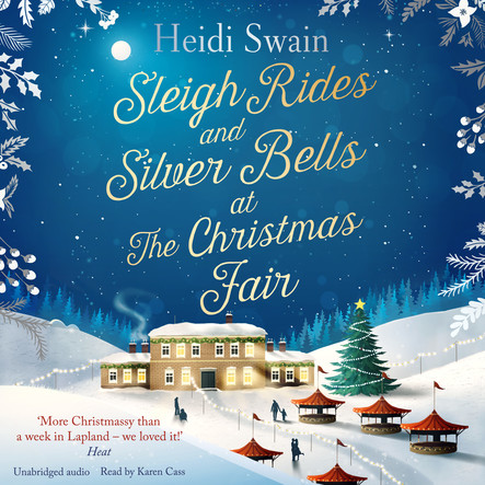 Sleigh Rides and Silver Bells at the Christmas Fair : The Christmas favourite and Sunday Times bestseller