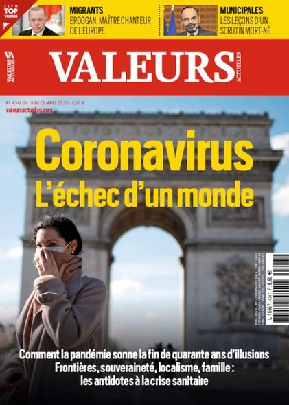 Valeurs Actuelles - Mars 2020 - Coronavirus, l'échec d'un monde