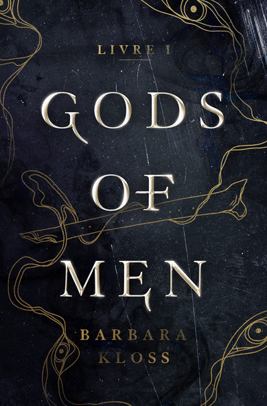 Gods of Men - Livre 1