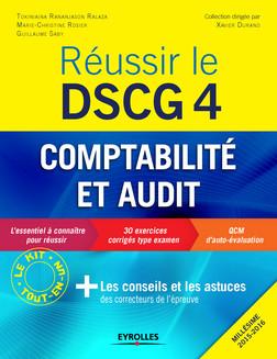 Réussir le DSCG 4 - Comptabilité et audit : Les conseils et les astuces des correcteurs de l'épreuve - Millésime 2015-2016 | Guillaume Saby