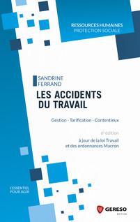 Les accidents du travail : Gestion - Tarification - Contentieux | Ferrand, Sandrine