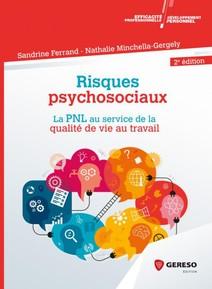 Risques psychosociaux : La PNL au service de la qualité de vie au travail | Ferrand, Sandrine