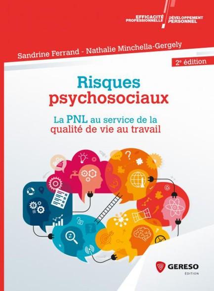 Risques psychosociaux : La PNL au service de la qualité de vie au travail
