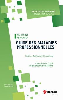 Guide des maladies professionnelles : Gestion - Tarification - Contentieux | Sandrine Ferrand