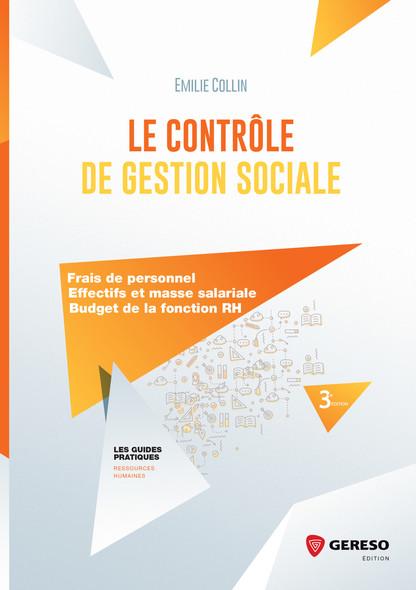 Le contrôle de gestion sociale : Effectifs et masse salariale, frais de personnel, coûts de la fonction RH
