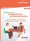 Évaluer les compétences professionnelles : Comment adapter vos pratiques et redonner du sens à vos entretiens