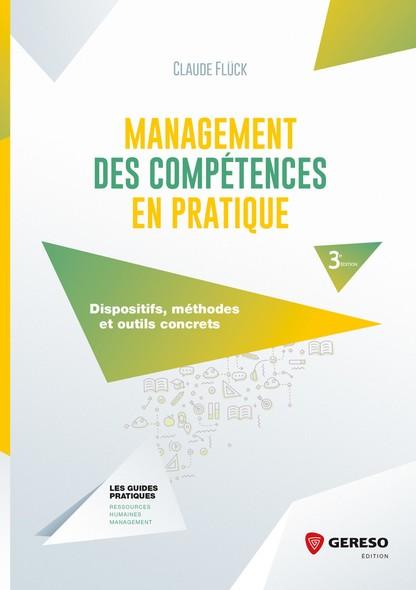 Management des compétences en pratique : Dispositifs, méthodes et outils concrets