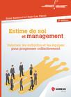 Estime de soi et management : Valoriser les équipes pour progresser collectivement