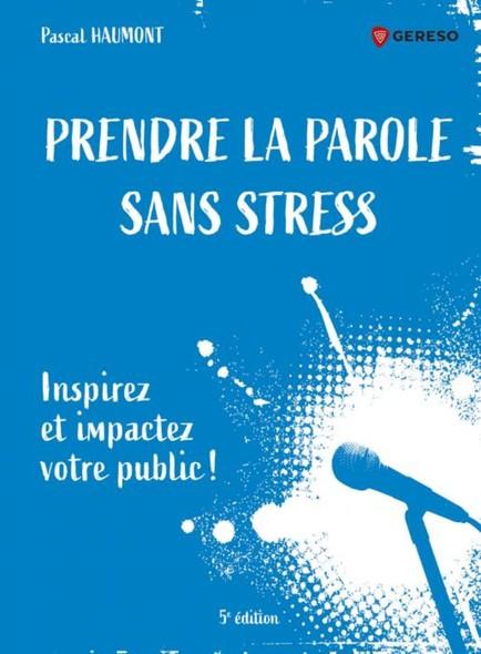 Prendre la parole sans stress : Inspirez et impactez votre public !