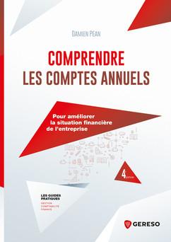 Comprendre les comptes annuels : Pour améliorer la situation financière de l''entreprise | Damien Péan