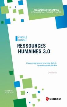Ressources humaines 3.0 : L'accompagnement en mode digital : le nouveau défi des RH | Virgile Lungu