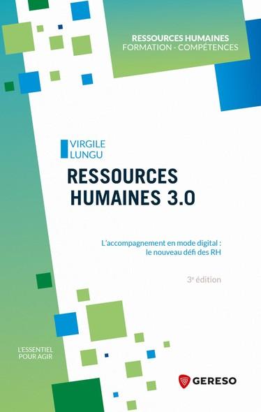 Ressources humaines 3.0 : L'accompagnement en mode digital : le nouveau défi des RH