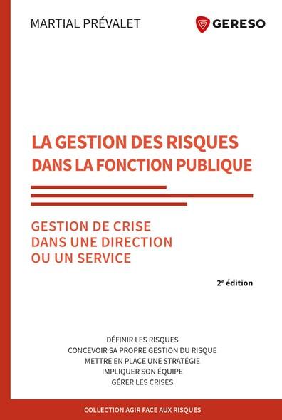 La gestion des risques dans la Fonction publique : Gestion de crise dans une direction ou un service