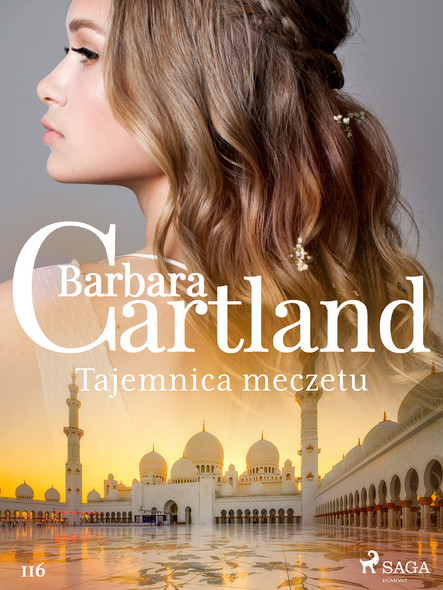 Tajemnica meczetu - Ponadczasowe historie miłosne Barbary Cartland