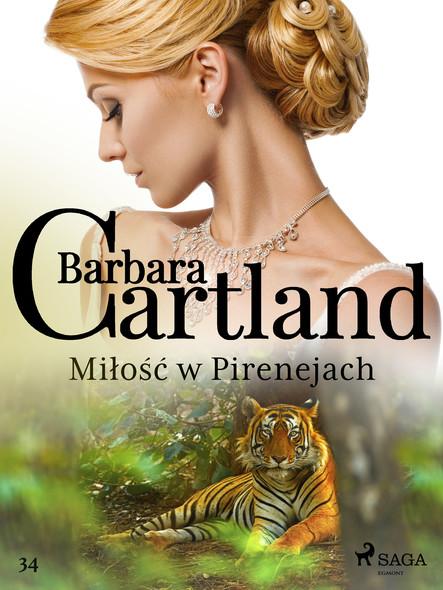 Miłość w Pirenejach - Ponadczasowe historie miłosne Barbary Cartland