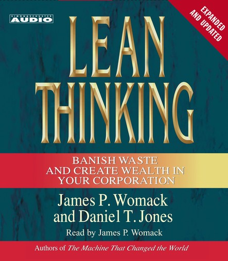 Lean Thinking : Banish Waste and Create Wealth in Your Corporation, 2nd Ed