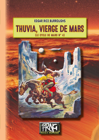 Thuvia vierge de Mars : (le cycle de Mars n° 4)