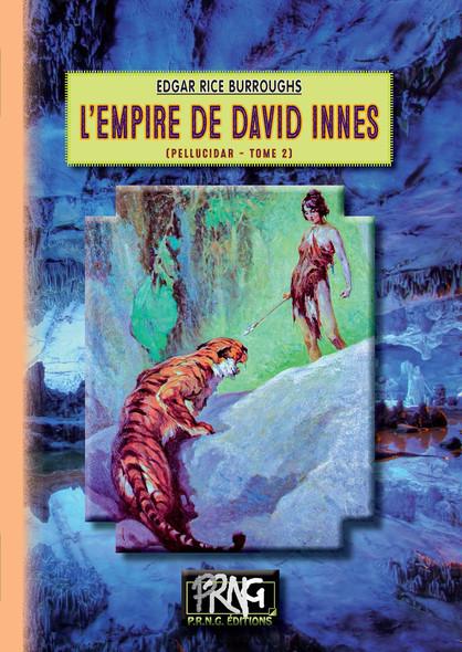 L'Empire de David Innes : (Cycle de Pellucidar n° 2)