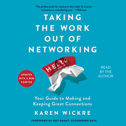 Taking the Work Out of Networking : An Introvert's Guide to Making Connections That Count
