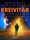 Cagliostron kreivitär – Arsène Lupinin nuoruudenseikkailu