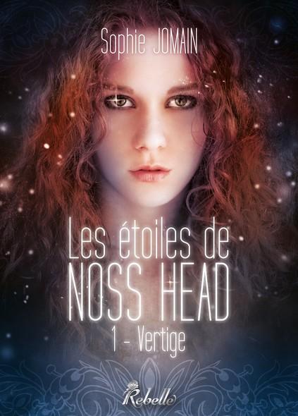 Les étoiles de Noss Head : 1 - Vertige