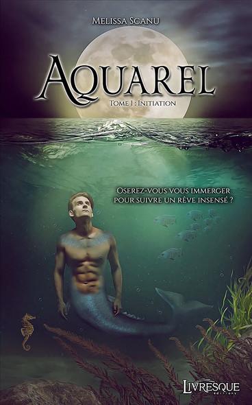 Aquarel, tome 1 : Initiation