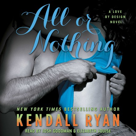 All or Nothing : A Love By Design Novel
