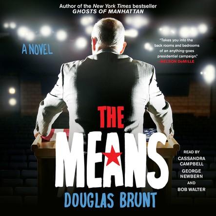 The Means : A Novel