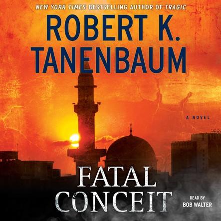 Fatal Conceit : A Novel