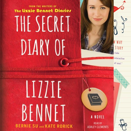 The Secret Diary of Lizzie Bennet : A Novel