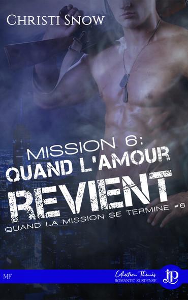 Mission 6 : Quand l'amour revient : Quand la mission se termine #6