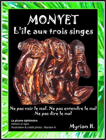 Monyet, l'île aux Trois Singes : Thriller - Horreur - Policier - Société