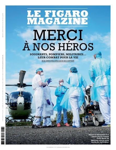 Figaro Magazine : Merci à nos héros